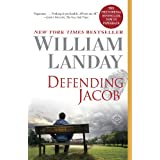 Defending Jacob: A Novel ~ William Landay
