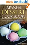Japanese Dessert Cookbook - The Most...