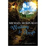 Waiting for Anyaby Michael Morpurgo