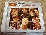 Reo Speedwagon Playlist: the Very Best of