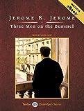 Jerome Jerome Three Men on the Bummel (Tantor Unabridged Classics)