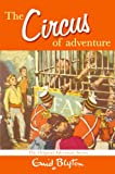 The Circus of Adventure (Adventure (MacMillan))