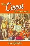 The Circus of Adventure (Adventure (MacMillan))