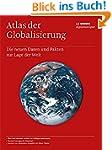 Atlas der Globalisierung: Die neuen D...
