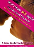 img - for Don't Have Sex Again...Until You Read This Book! The Secret Fundamentals of Successful Dating: A Guide to a Loving Relationship book / textbook / text book