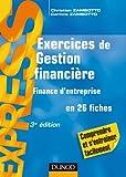Exercices de gestion financière -finance d'entreprise- 3ème édition - en 26 fiches