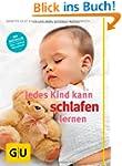 Jedes Kind kann schlafen lernen (GU E...