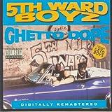Ghetto Dope [Explicit]