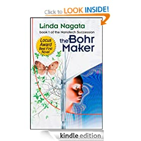 The Bohr Maker: Nanotech Succession Series, Book 1 (The Nanotech Succession)