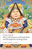 Image of Alice's Adventures in Wonderland and Through the Looking-Glass (Oxford World's Classics)