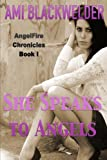 img - for She Speaks to Angels book / textbook / text book
