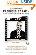 Produced by Faith
