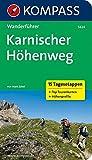 Karnischer Höhenweg: Wanderführer mit Tourenkarten und Höhenprofilen (KOMPASS-Wanderführer, Band 5624)