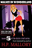 Malice In Wonderland (Dulcie O'Neil Book 5) (English Edition)