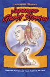 Lafcadio Hearn's Japanese Ghost Stories