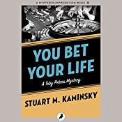 You Bet Your Life | Stuart M. Kaminsky