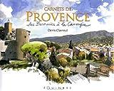 echange, troc Denis Clavreul - Carnets de Provence : Des Baronnies à la Camargue