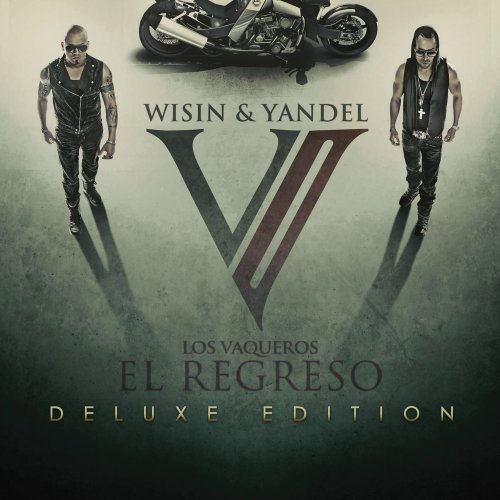 Wisin & Yandel - Los Vaqueros, El Regreso [2 Cd Deluxe Edition] - Zortam Music