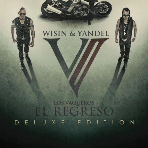 Wisin & Yandel - Los Vaqueros Ii El Regreso - Zortam Music