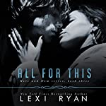 All for This: Here and Now, Book 3 | Lexi Ryan