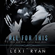 All for This: Here and Now, Book 3 | [Lexi Ryan]
