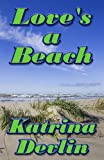img - for Love's a Beach book / textbook / text book