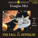 The Fall of the Nephilim: Cradleland Chronicles #3 Audiobook by Douglas Hirt Narrated by Jerry Sciarrio