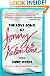 The Love Song of Jonny Valentine: A N...