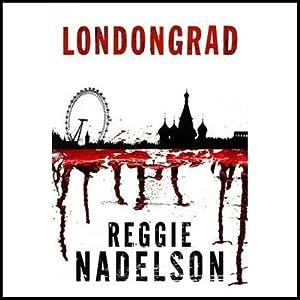 Londongrad: An Artie Cohen Mystery | [Reggie Nadelson]