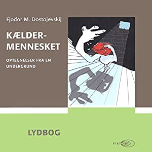 Kældermennesket [Notes from Underground] Audiobook