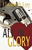 All In Glory (Carlyle Hudson Mysteries) (Volume 3)