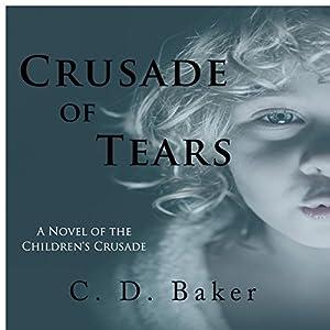Crusade of Tears Audiobook
