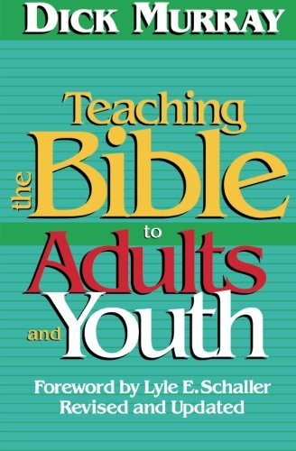 Teaching the Bible to Adults and Youth