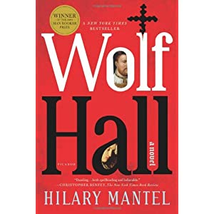 Wolf Hall: A Novel (Man Booker Prize)