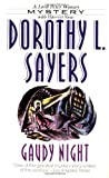 Gaudy Night (Lord Peter Wimsey Mysteries) (0061043494) by Sayers, Dorothy L.