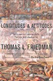 Longitudes and Attitudes: Exploring the World After September 11 (0374190666) by Thomas L. Friedman