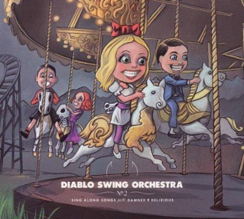 Sing Along Songs.. (Cd + Dvd) by Diablo Swing Orchestra
