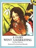 A Fairy Went a-Marketing