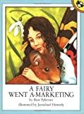 A Fairy Went A-Marketing (0140547517) by Rose Fyleman