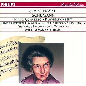 Schumann: Piano Concerto in A minor; Kinderszenen etc.