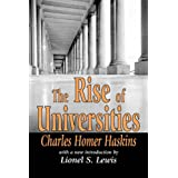 The Rise of Universitiesby Charles Homer Haskins
