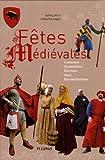 echange, troc Solveig Wiart, Catherine Lagier - Fêtes Médiévales