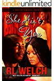 She Ain't You (English Edition)