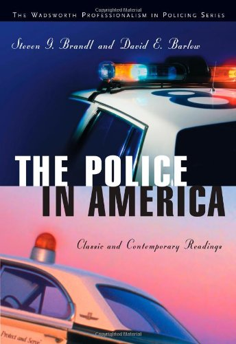 The Police in America: Classic and Contemporary Readings...