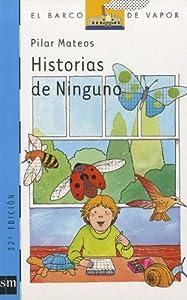 Historias de Ninguno (Barco de Vapor Azul): Amazon.es