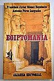 img - for Egiptomania (Spanish Edition) book / textbook / text book