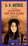 """Afficher """"The Big sky n° 1 La Captive aux yeux clairs"""""""