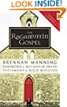 The Ragamuffin Gospel: Good News for...