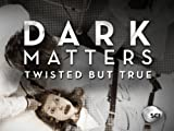 Dark Matters: Remote Control Man, Cadavers for Sale, Einstein's Revenge