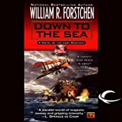 Down to the Sea: The Lost Regiment, Book 9 | [William R. Forstchen]